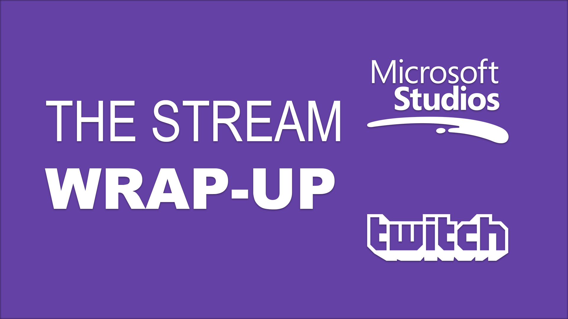 stream wrap-up featured image